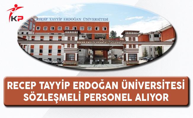 Recep Tayyip Erdoğan Üniversitesi Sözleşmeli Personel Alıyor