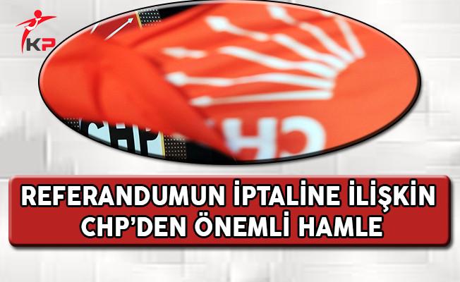 Referandumun İptaline İlişkin CHP'den Önemli Hamle !