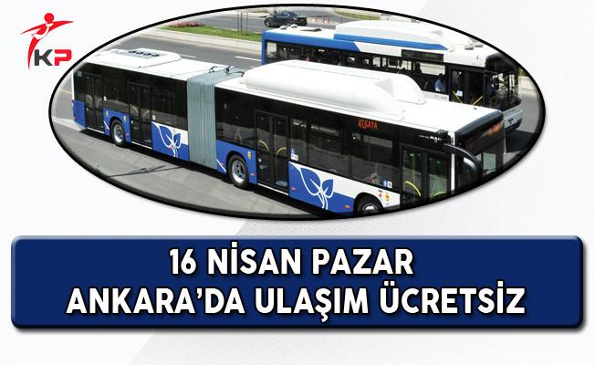 Referandumun Olduğu Gün Ankara'da Ulaşım Ücretsiz