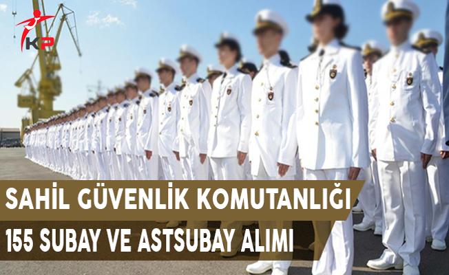 Sahil Güvenlik Komutanlığı 155 Subay ve Astsubay Alım İlanı