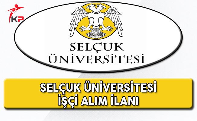 Selçuk Üniversitesi Eski Hükümlü veya TMY İşçi Alım İlanı