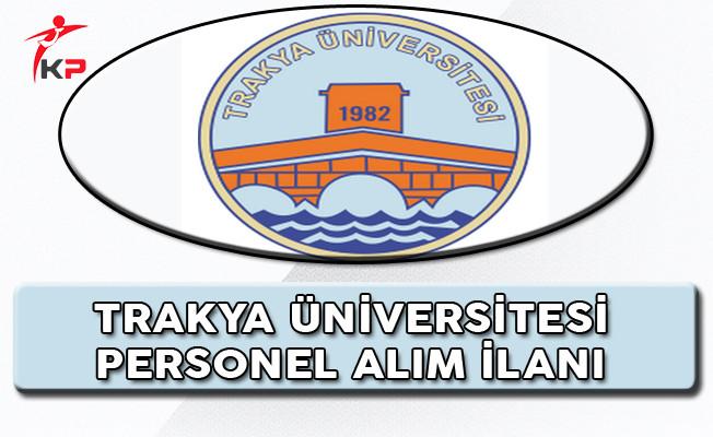Trakya Üniversitesi Akademik Personel Alım İlanı