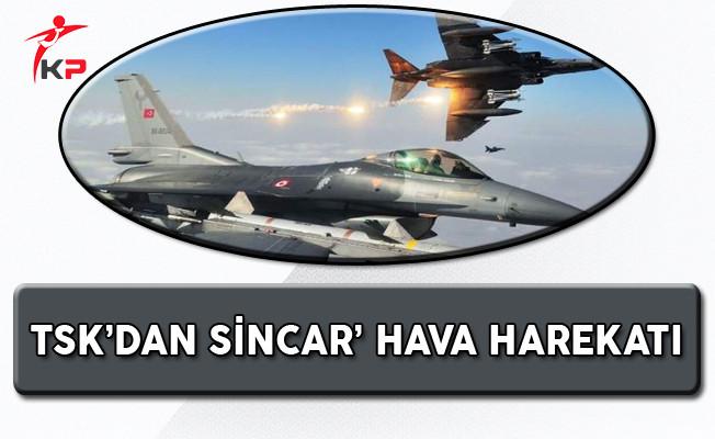 TSK Sincar'a Hava Harekatı 70 Terörist Etkisiz Hale Getirildi
