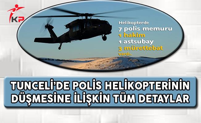 Tunceli'de Polis Helikopterinin Düşmesine İlişkin Tüm Detaylar (Mürettebatın İsim Listesi)