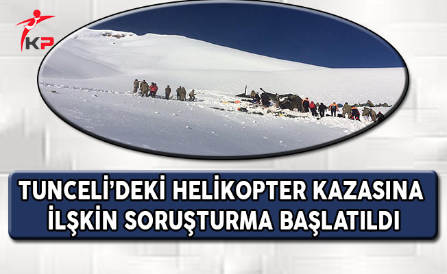 Tunceli'deki Helikopter Kazasına İlişkin Soruşturma Başlatıldı