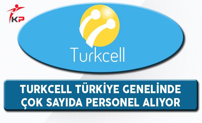Turkcell Türkiye Geneli Personel Alım İlanı