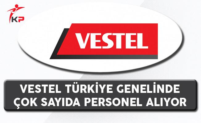 Vestel Türkiye Geneli Personel Alım İlanı