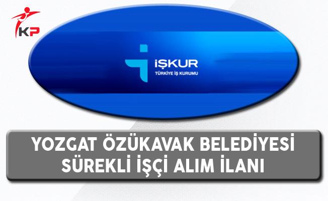 Yozgat Özükavak Belediyesi İşçi Alım İlanı