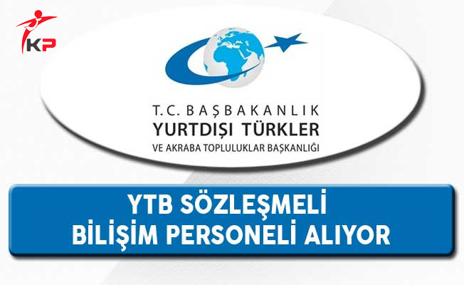 Yurtdışı Türkler Ve Akraba Topluluklar Başkanlığı KPSS ve YDS ile Sözleşmeli Personel Alımı Yapıyor