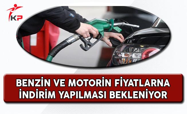 Benzin ve Motorin Fiyatlarına İndirim Yapılması Bekleniyor