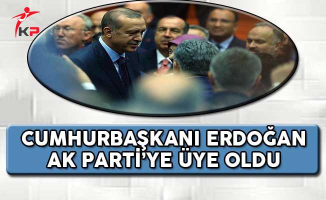Cumhurbaşkanı Erdoğan AK Parti Üyelik Beyannamesini İmzaladı