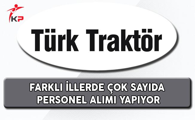 Türk Traktör Personel Alım İlanı (Yeni)