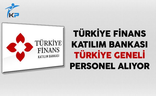 Türkiye Finans Katılım Bankası Türkiye Geneli Personel Alıyor