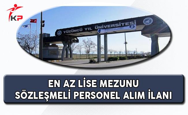 Yüzüncü Yıl Üniversitesi En Az Lise Mezunu Sözleşmeli Personel Alıyor