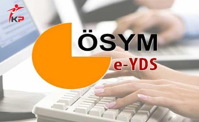 2017 Elektronik Yabancı Dil Sınavı (e-YDS 2017/6) Sonuçları Açıklandı