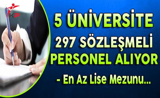 5 Üniversite 297 Sözleşmeli Personel Alıyor (En Az Lise Mezunu)