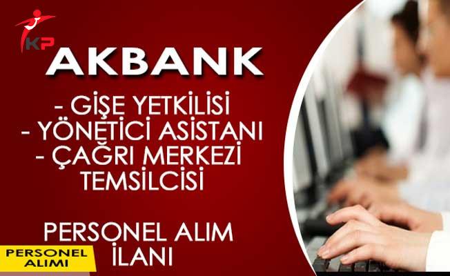Akbank Personel Alım İlanı Başvuru Süreci Devam Ediyor