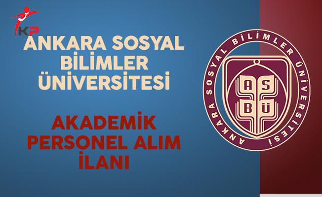 Ankara Sosyal Bilimler Üniversitesi Akademik Personel İlanı