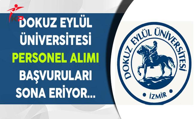 Dokuz Eylül Üniversitesi Kamu Personel Alımı Başvuruları Sona Eriyor