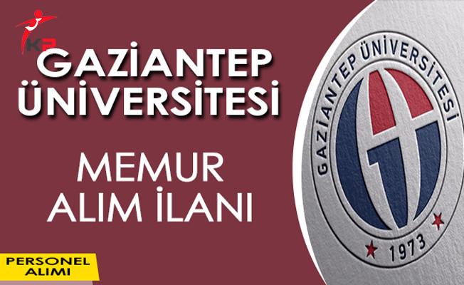 Gaziantep Üniversitesi Memur Alım İlanı