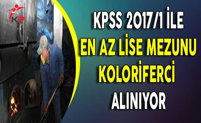 KPSS 2017/1 İle Lise Mezunu Kaloriferci Alınıyor