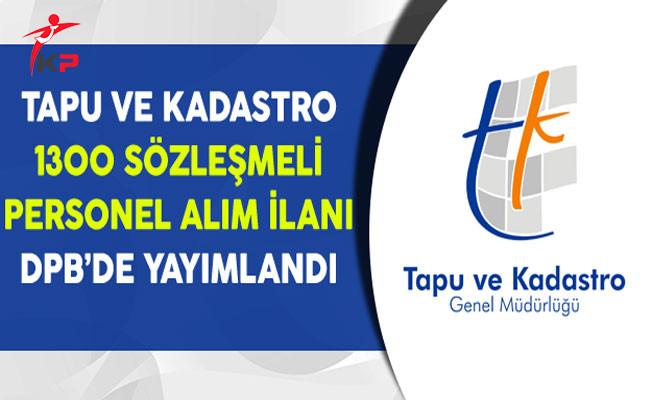 Tapu ve Kadastro 1300 Sözleşmeli Personel Alım İlanı DPB'de Yayımlandı