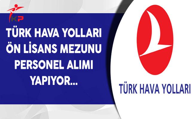 Türk Hava Yolları (THY) Ön Lisans Mezunu Personel Alıyor