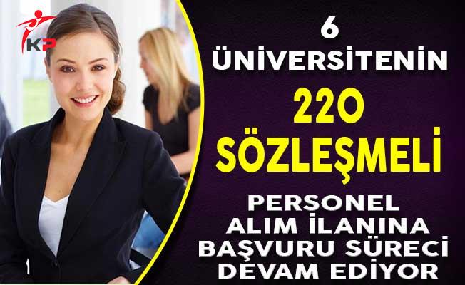 6 Üniversitenin 225 Sözleşmeli Personel Alım İlanına Başvuru Süreci Devam Ediyor
