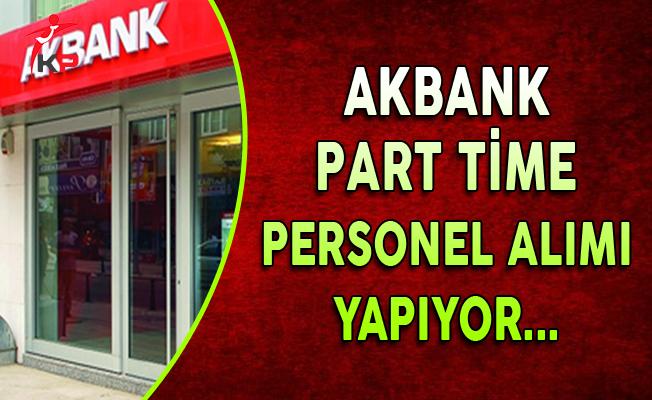 Akbank Part Time Personel Alımları Yapıyor