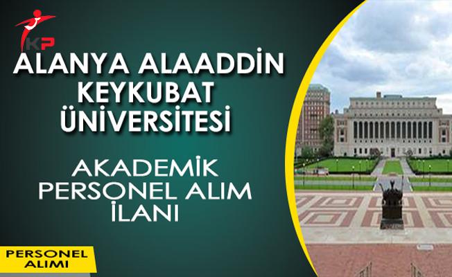 Alanya Alaaddin Keykubat Üniversitesi Akademik Personel Alım İlanı