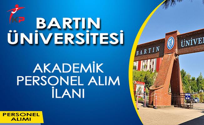 Bartın Üniversitesi Akademik Personel Alımı Yapıyor