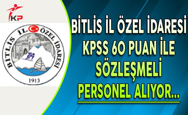 Bitlis İl Özel İdaresi Sözleşmeli Personel Alıyor