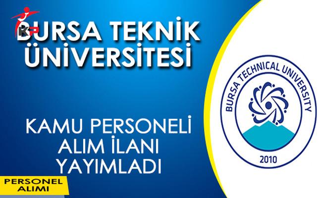 Bursa Teknik Üniversitesi Memur Alım İlanı