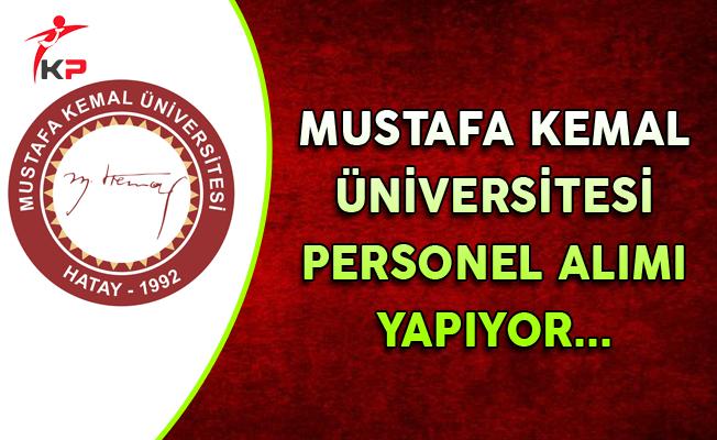 Mustafa Kemal Üniversitesi Personel Alımı Yapıyor