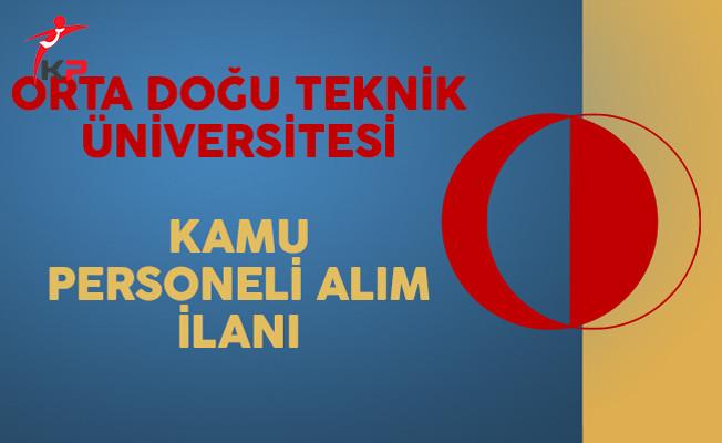 Orta Doğu Teknik Üniversitesi (ODTÜ) Kamu Personeli Alım İlanı