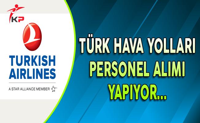 Türk Hava Yolları (THY) Personel Alım İlanı Güncellendi