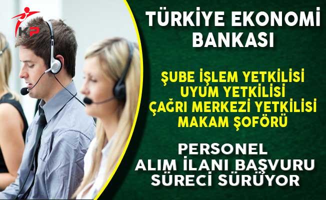 Türkiye Ekonomi Bankası (TEB) Personel Alım İlanına Başvuru Süreci Devam Ediyor