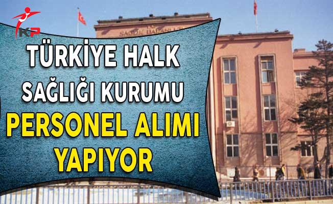 Türkiye Halk Sağlığı Kurumu Personel Alım İlanı