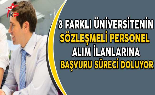 3 Üniversitenin Sözleşmeli Personel Alımında Başvuru Süreci Doluyor!