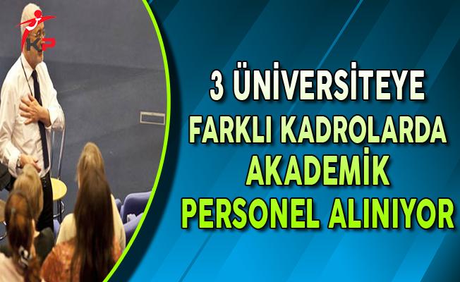 3 Üniversiteye Akademik Personel Alımı Yapılıyor