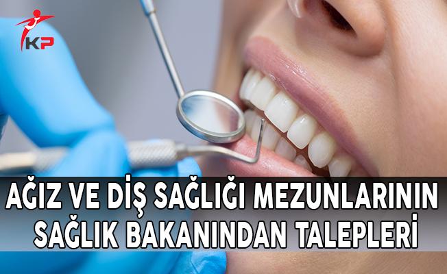Ağız ve Diş Sağlığı Mezunlarının Sağlık Bakanından Talepleri