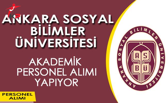 Ankara Sosyal Bilimler Üniversitesi Akademik Personel Alıyor