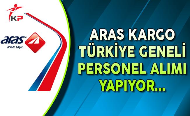 Aras Kargo Türkiye Geneli Personel Alımları Yapıyor