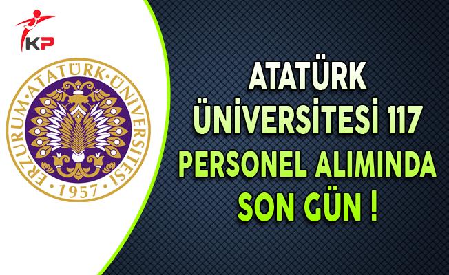 Atatürk Üniversitesi En Az Lise Mezunu 117 Personel Alımında Son Gün