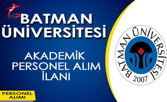 Batman Üniversitesi Akademik Personel Alıyor!