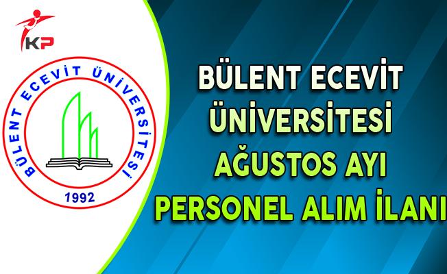 Bülent Ecevit Üniversitesi Ağustos Ayı Akademik Personel Alım İlanı