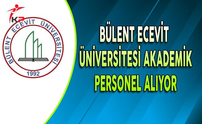 Bülent Ecevit Üniversitesi Akademik Personel Alım İlanı
