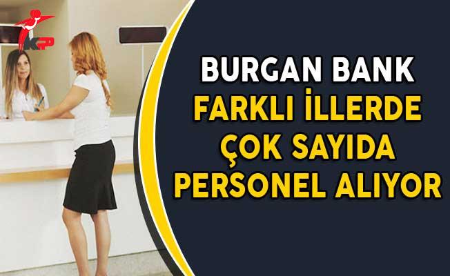 Burgan Bank Farklı İllerde Çok Sayıda Personel Alıyor