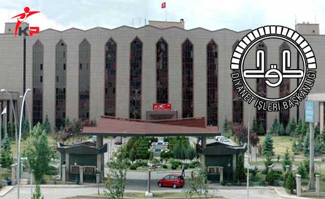 Diyanet İşleri Başkanlığı (DİB) Kurum İçi 200 Personel Alımı Tercihleri Başladı
