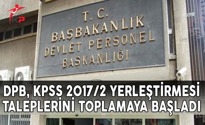 DPB, KPSS 2017/2 Yerleştirmesi Taleplerini Toplamaya Başladı